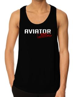 Aviator With Attitude Tank Top