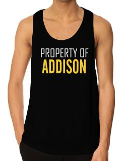 Property Of Addison Tank Top