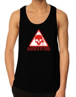 Alaster Is My Name, Danger Is My Game Tank Top