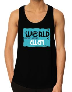 The World Revolves Around Ellen Tank Top