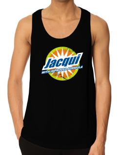 Jacqui - With Improved Formula Tank Top