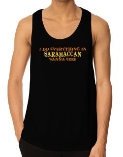 I Do Everything In Saramaccan. Wanna See? Tank Top