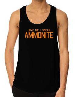 Love Me, I Speak Ammonite Tank Top