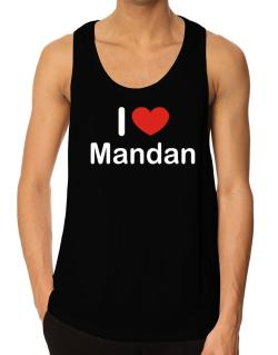 I Love Mandan Tank Top