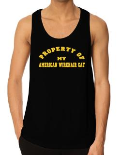 Property Of My American Wirehair Tank Top