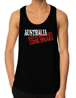Australia No Place For The Weak Tank Top
