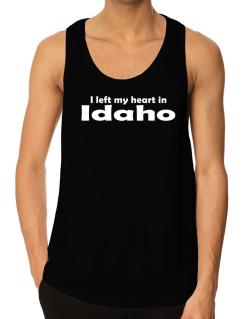 I Left My Heart In Idaho Tank Top