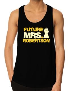 Future Mrs. Robertson Tank Top