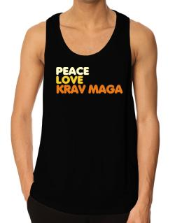 Peace , Love And Krav Maga Tank Top