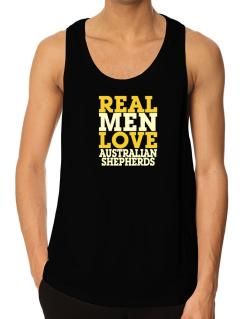 Real Men Love Australian Shepherds Tank Top