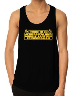 Proud To Be Jerusalem And Middle Eastern Episcopalian Tank Top