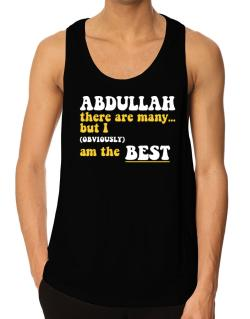 Abdullah There Are Many... But I (obviously) Am The Best Tank Top