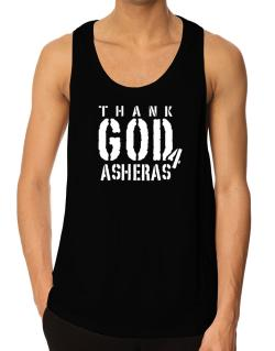 Thank God For Asheras Tank Top