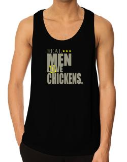 Real Men Love Chickens Tank Top
