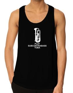 Keep calm and play Subcontrabass Tuba - silhouette Tank Top