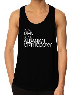 Real men love Albanian Orthodoxy Tank Top
