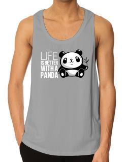 Life is better with a panda Tank Top
