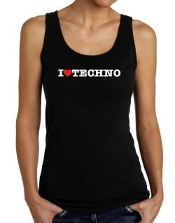 I Love Techno Tank Top Women