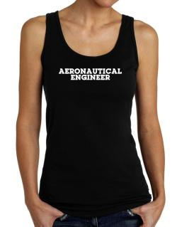 Aeronautical Engineer Tank Top Women