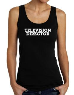 Television Director Tank Top Women