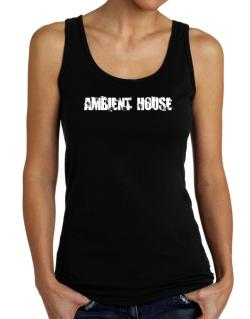 Ambient House - Simple Tank Top Women