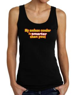 My Andean Condor Is Smarter Than You! Tank Top Women