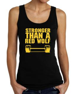 Stronger Than A Red Wolf Tank Top Women