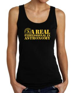 A Real Professional In Astronomy Tank Top Women