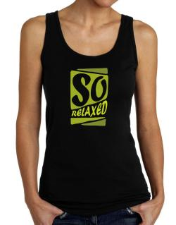 So Relaxed Tank Top Women