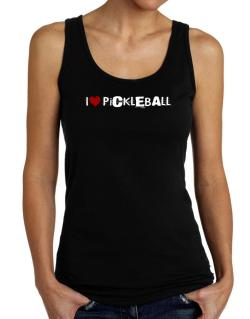 Pickleball I Love Pickleball Urban Style Tank Top Women