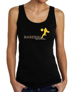 Baseball - Only For The Brave Tank Top Women