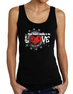 Cross Country Running Is My Love Tank Top Women