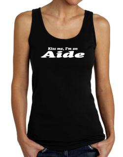 Kiss Me, I Am An Aide Tank Top Women