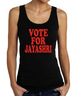 Vote For Jayashri Tank Top Women