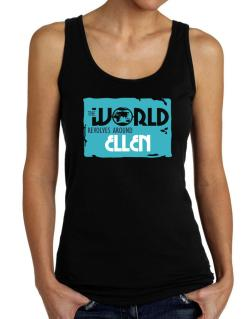 The World Revolves Around Ellen Tank Top Women
