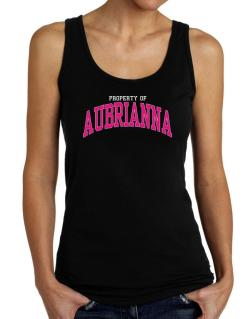 Property Of Aubrianna Tank Top Women