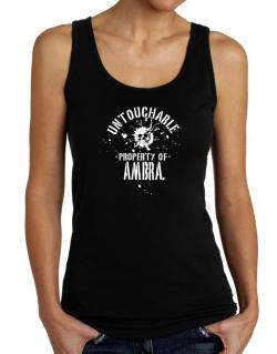 Untouchable Property Of Ambra - Skull Tank Top Women