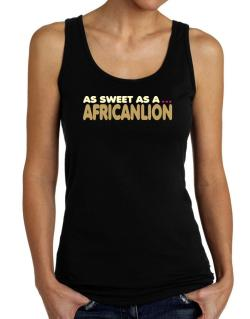 As Sweet As An African Lion Tank Top Women