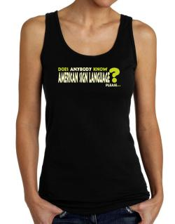 Does Anybody Know American Sign Language? Please... Tank Top Women