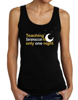 Teaching Saramaccan For Only One Night Tank Top Women