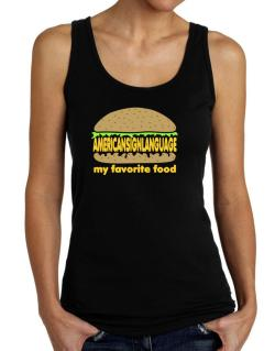 American Sign Language My Favorite Food Tank Top Women
