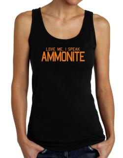 Love Me, I Speak Ammonite Tank Top Women