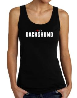 I Love My Dachshund Tank Top Women