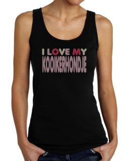 I Love My Kooikerhondje Tank Top Women