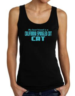 My Best Friend Is A California Spangled Cat Tank Top Women