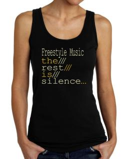 Freestyle Music The Rest Is Silence... Tank Top Women