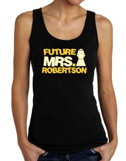Future Mrs. Robertson Tank Top Women