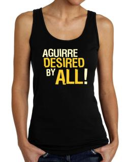 Aguirre Desired By All! Tank Top Women