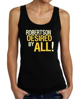 Robertson Desired By All! Tank Top Women