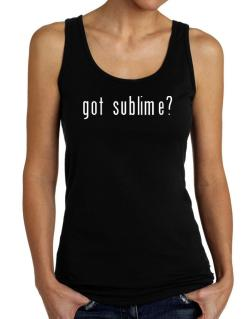 Got Sublime? Tank Top Women